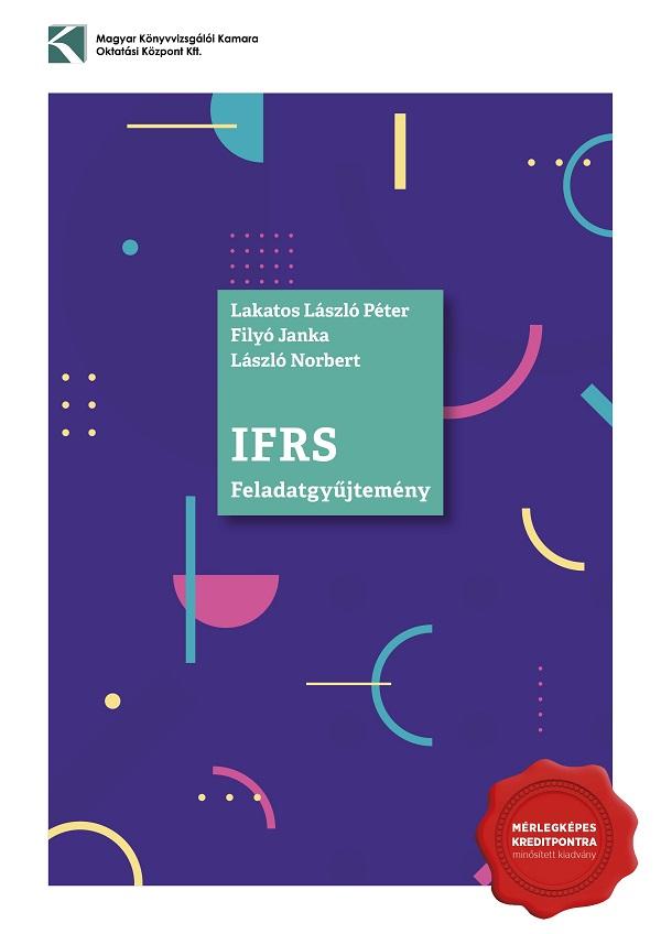 IFRS Feladatgyűjtemény (gyakorló- és vizsgafeladatok) 2019
