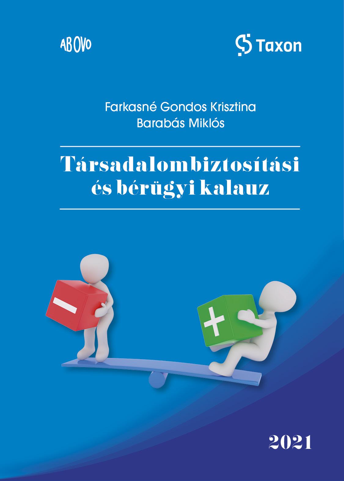 Társadalombiztosítási és bérügyi kalauz 2021