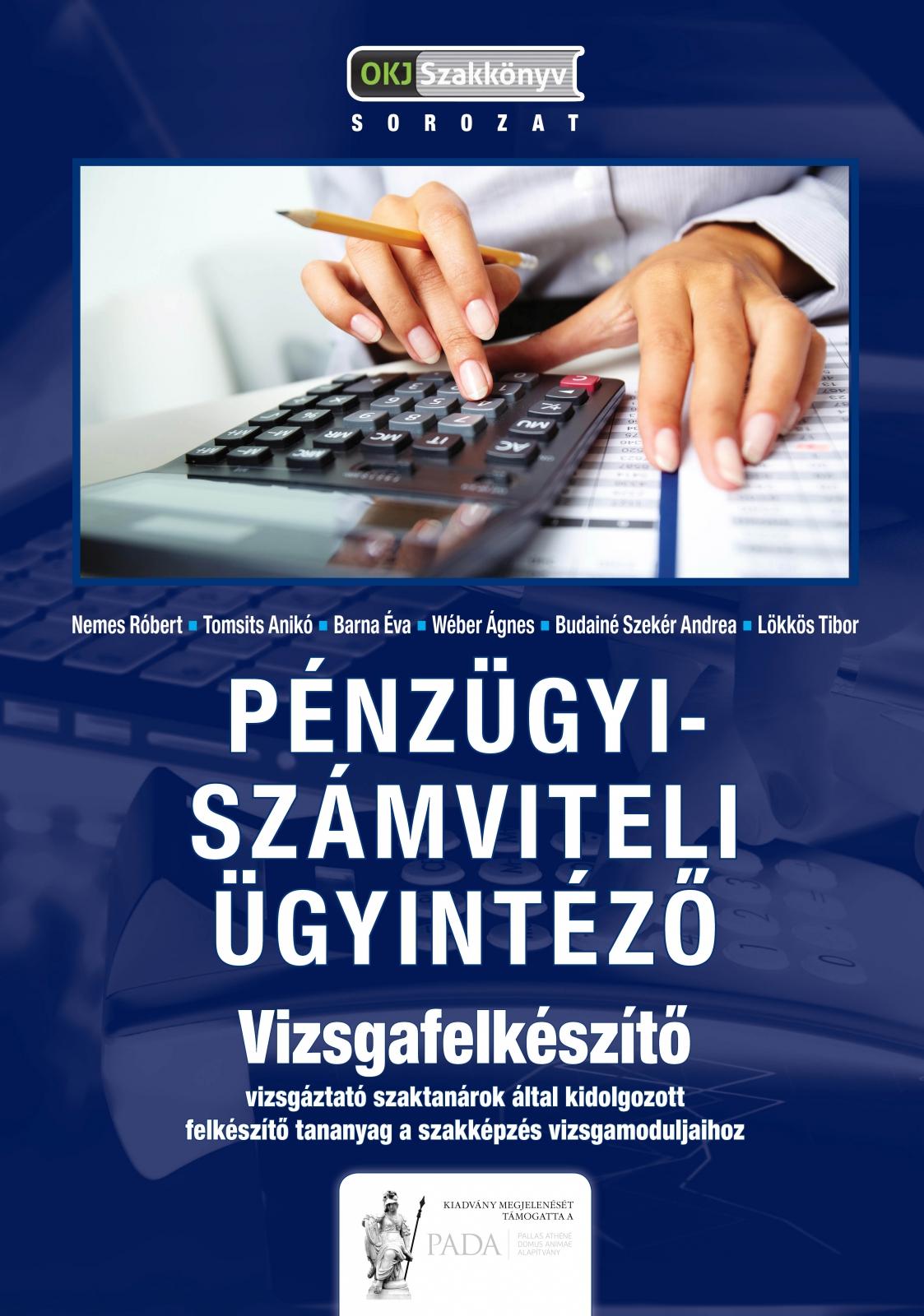 Pénzügyi-számviteli ügyintéző - Vizsgafelkészítő